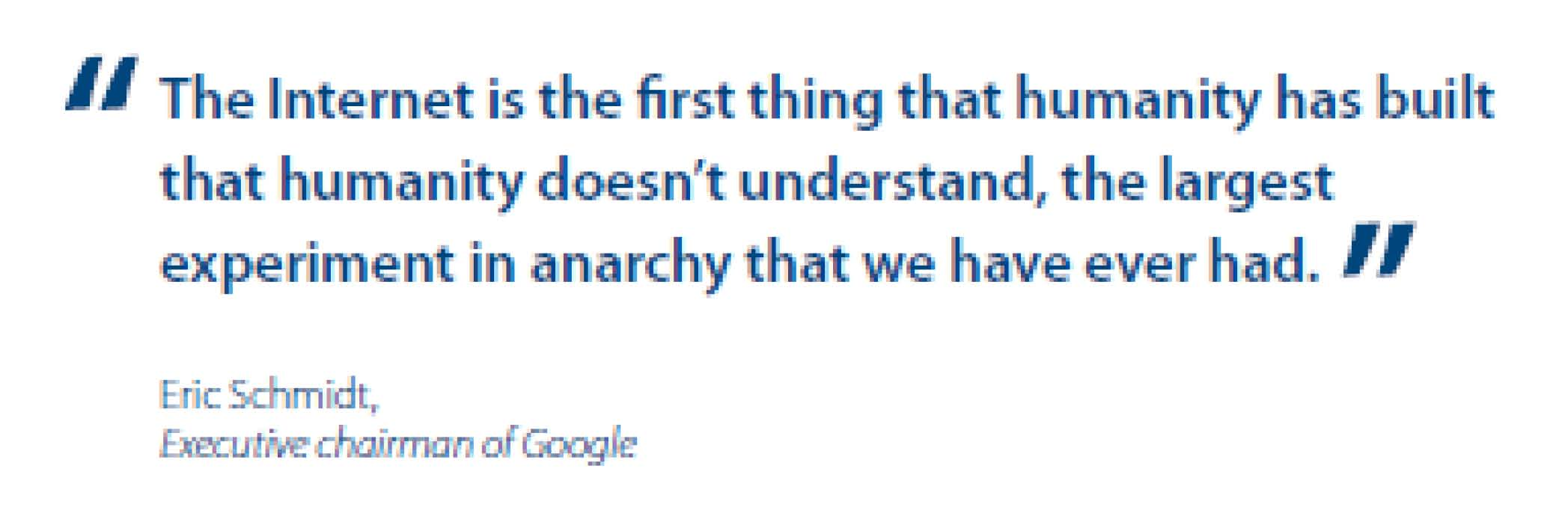 Quote about Internet from Eric Schmidt